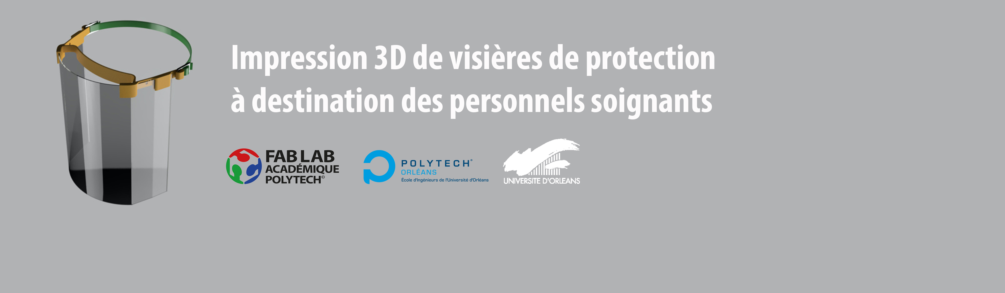 Impression 3D de visières de protection à destination des personnels soignants